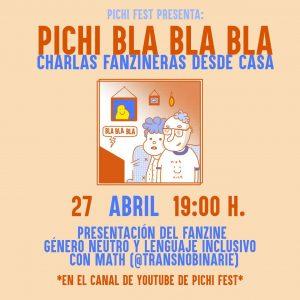 Pichi Bla Bla Bla: Charlas fanzineras desde casa